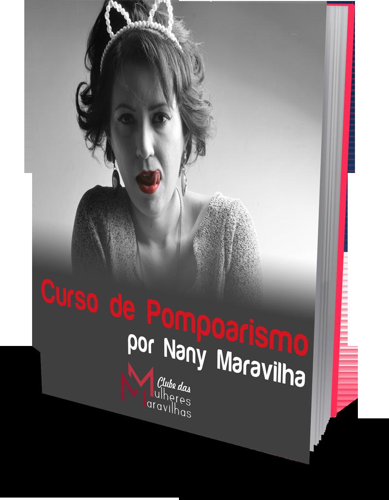 Nany Maravilha - Curso de Pompoarismo